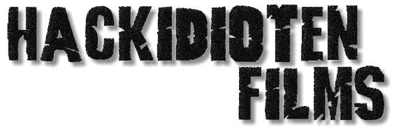 Hackidioten-Films