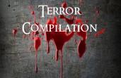 Terror Compilation